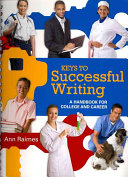 Keys to Successful Writing  A Handbook for College and Career