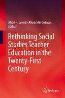 Pdf Rethinking Social Studies Teacher Education in the Twenty-First Century Telecharger