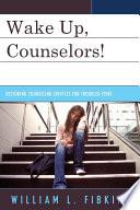 Wake Up Counselors  Book PDF