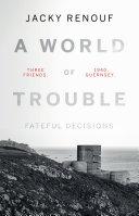 A World of Trouble – Fateful Decisions Pdf/ePub eBook