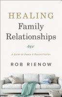 Healing Family Relationships Pdf/ePub eBook