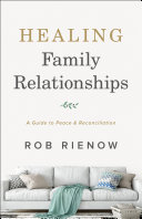 Healing Family Relationships