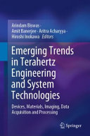 Emerging Trends in Terahertz Engineering and System Technologies Book