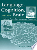 Language  Cognition  and the Brain Book