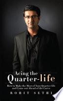 Acing The Quarter Life