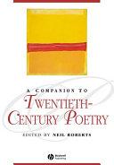 A Companion to Twentieth Century Poetry