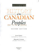 History of the Canadian Peoples: 1867 to the present