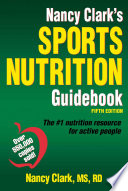 Nancy Clark's Sports Nutrition Guidebook, 5E
