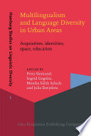 Multilingualism and Language Diversity in Urban Areas