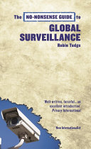 The No Nonsense Guide to Global Surveillance