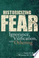 Historicizing Fear