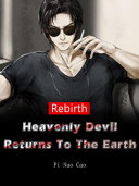 Pdf Rebirth: Heavenly Devil Returns To The Earth Telecharger