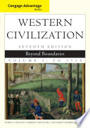 Cengage Advantage Books  Western Civilization  Beyond Boundaries  Volume I Book