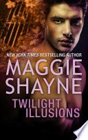 Twilight Illusions & Beyond Twilight/Twilight Illusions/Beyond