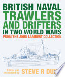 British Naval Trawlers and Drifters in Two World Wars