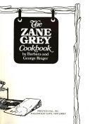 The Zane Grey Cookbook