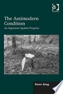The Antimodern Condition Book PDF