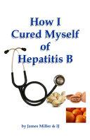How I Cured Myself of Hepatitis B