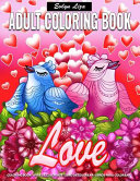 Adult Coloring Book - Love