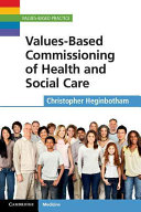 Values Based Commissioning of Health and Social Care