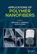Applications of Polymer Nanofibers
