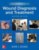 Text and Atlas of Wound Diagnosis and Treatment, Second Edition Pdf