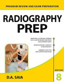 Radiography PREP  Program Review and Exam Preparation   8th Edition Book