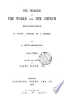 The problem of the world and the Church reconsidered in three letters  by a septuagenarian  J  Booth   Book