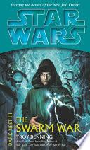 Star Wars Dark Nest Iii The Swarm War Book
