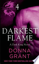 Darkest Flame Part 4