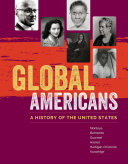 Global Americans: A History of the United States