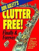 Don Aslett s Clutter Free