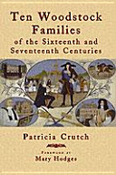 Ten Woodstock Families of the Sixteenth and Seventeenth Centuries