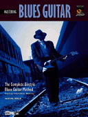 Complete Blues Guitar Method: Mastering Blues Guitar, Book & DVD
