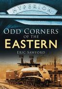 Odd Corners of the Eastern