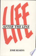Life After The Line