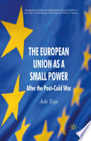 The European Union as a Small Power  : After the Post-Cold War