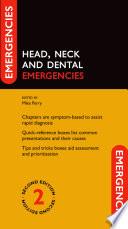 Head  Neck and Dental Emergencies