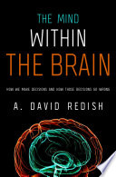 The Mind Within the Brain Book
