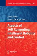 Aspects of Soft Computing, Intelligent Robotics and Control [Pdf/ePub] eBook