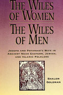 Wiles of Women/The Wiles of Men, The