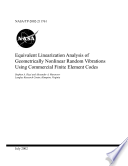 Equivalent linearization analysis of geometrically nonlinear random vibrations using commercial finite element codes Book
