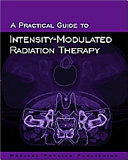 A Practical Guide to Intensity modulated Radiation Therapy