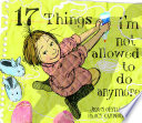 17 Things I m Not Allowed to Do Anymore
