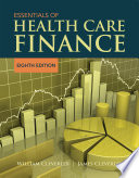 """Essentials of Health Care Finance"" by William O. Cleverley, James O. Cleverley"