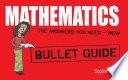 Mathematics: Bullet Guides