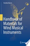 Handbook of Materials for Wind Musical Instruments