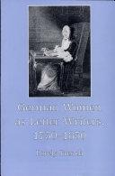 German Women as Letter Writers, 1750-1850