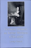 German Women as Letter Writers  1750 1850