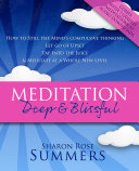 Meditation Deep and Blissful  with Seven Guided Meditations   How to Still the Mind s Compulsive Thinking